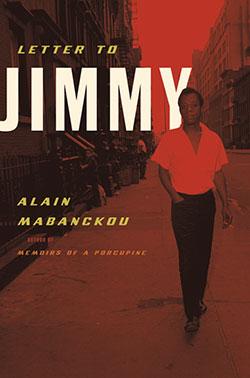 Letter to Jimmy by Alain Mabanckou