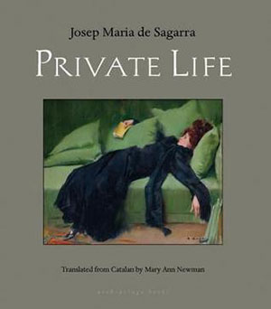 The cover to Private Life by Josep Maria de Sagarra