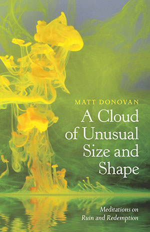 The cover to A Cloud of Unusual Size and Shape by Matt Donovan