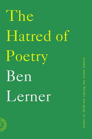The Cover To Hatred Of Poetry By Ben Lerner