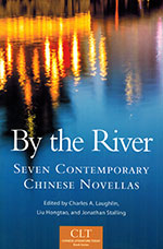 By the River: Seven Contemporary Chinese Novellas