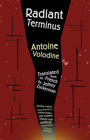 The cover to Radiant Terminus by Antoine Volodine