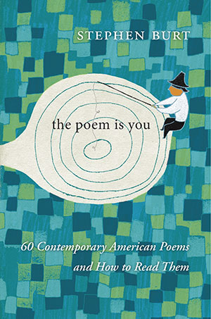 The cover to This Poem Is You: 60 Contemporary American Poems and How to Read Them