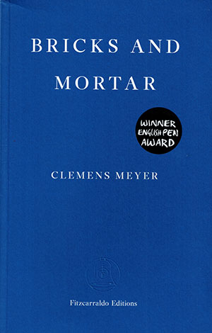 The cover to Bricks and Mortar by Clemens Meyer