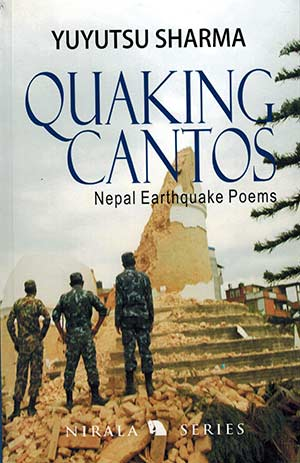 The cover to Quaking Cantos: Nepal Earthquake Poems by Yuyutsu Sharma