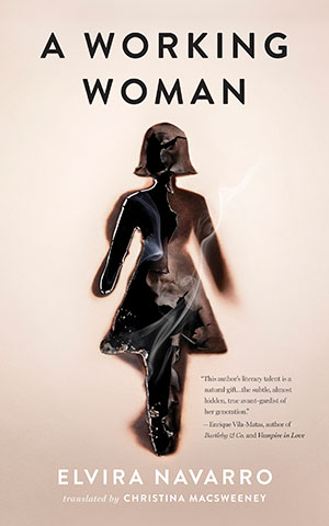 The cover to A Working Woman by Elvira Navarro