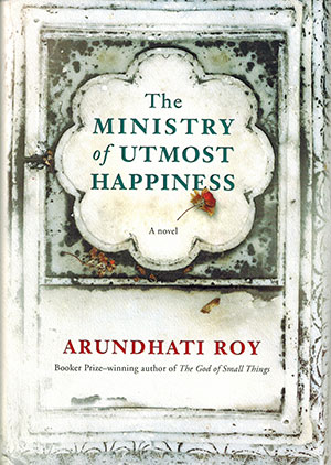The cover to The Ministry of Utmost Happiness by Arundhati Roy