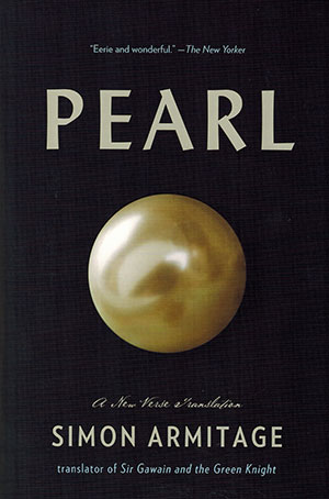 Does Identifying Armitage As Original >> Pearl A New Verse Translation World Literature Today