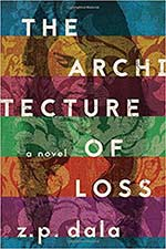 The cover to The Architecture of Loss by Z.P. Dala