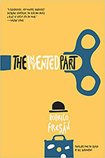 The cover to The Invented Part by Rodrigo Fresán