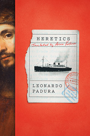 The cover to Heretics by Leonard Padura
