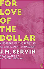 The cover to For the Love of the Dollar by J.M.Servin