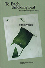 The cover to To Each Unfolding Leaf by Pierre Voélin
