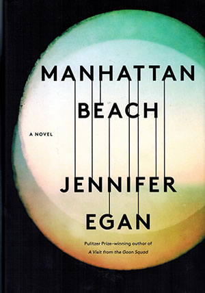 The cover to Manhattan Beach by Jennifer Egan