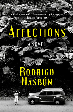 The cover to Affections by Rodrigo Hasbún