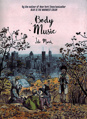Body Music By Julie Maroh World Literature Today