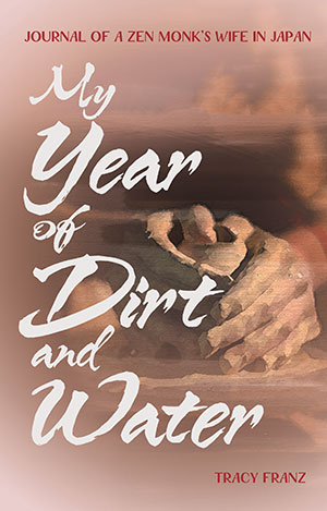 The cover to My Year of Dirt and Water by Tracy Franz