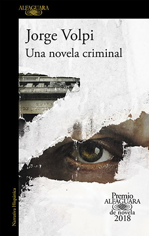 The cover to Una novela criminal by Jorge Volpi