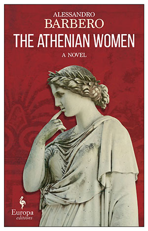The cover to The Athenian Women by Alessandro Barbero