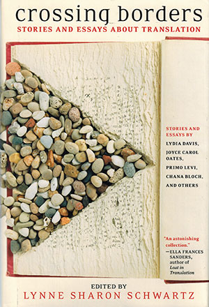 The cover to Crossing Borders: Stories and Essays about Translation