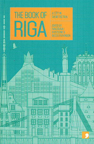 The cover to The Book of Riga: A City in Short Fiction