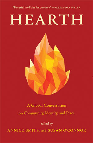 The cover to Hearth: A Global Conversation on Community, Identity, and Place