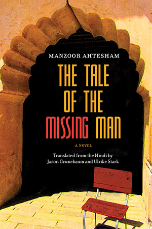 The cover to The Tale of the Missing Man by Manzoor Ahtesham