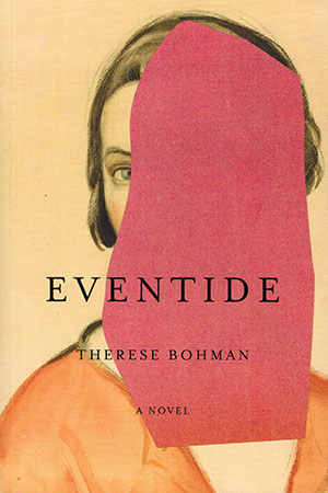 The cover to Eventide by Therese Bohman