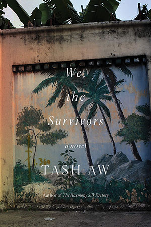 The cover to We, the Survivors by Tash Aw