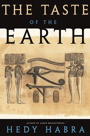 The cover to The Taste of the Earth by Hedy Habra