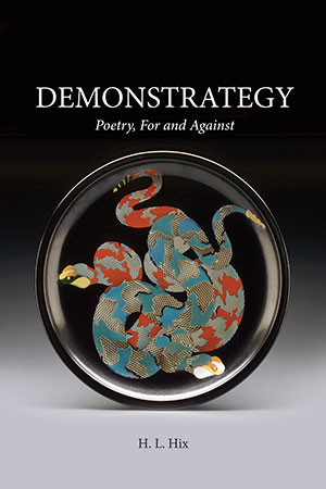 The cover to Demonstrategy: Poetry, For and Against by H. L. Hix