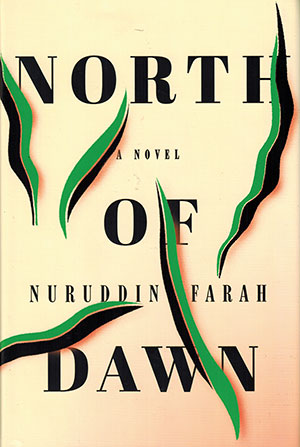 The cover to North of Dawn by Nuruddin Farah