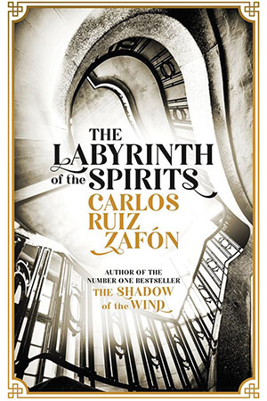 The cover to The Labyrinth of the Spirits by Carlos Ruiz Zafón