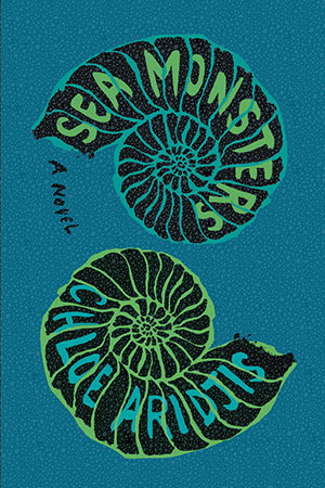 The cover to Sea Monsters by Chloe Aridjis
