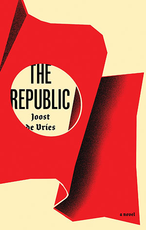 The cover to The Republic by Joost de Vries