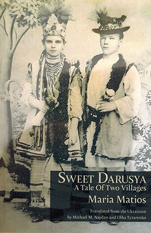 The cover to Sweet Darusya: A Tale of Two Villages by Maria Matios