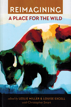 The cover to Reimagining a Place for the Wild