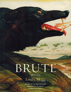 The cover to Brute: Poems by Emily Skaja