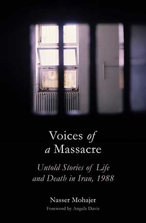 The cover to Voices of a Massacre: Untold Stories of Life and Death in Iran, 1988