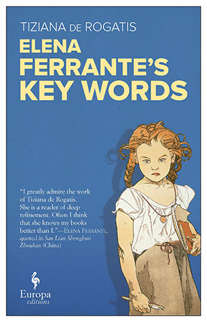 The cover to Elena Ferrante's Key Words by Tiziana de Rogatis
