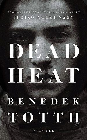 The cover to Dead Heat by Benedek Totth