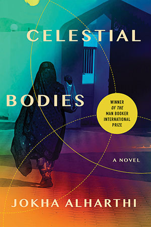 The cover to Celestial Bodies by Jokha Alharthi