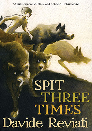 The cover to Spit Three Times by Davide Reviati