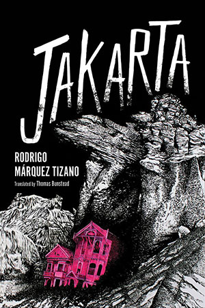The cover to Jakarta by Rodrigo Márquez Tizano