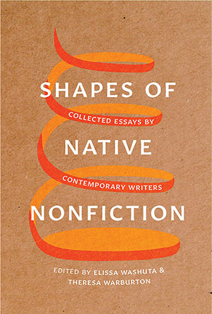 The cover to Shapes of Native Nonfiction: Collected Essays by Contemporary Writers