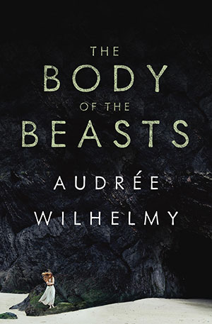 The cover to The Body of the Beasts by Audrée Wilhelmy