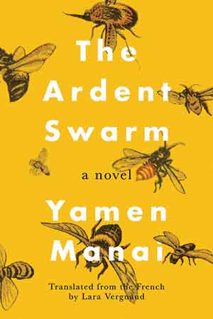 The cover to The Ardent Swarm by Yamen Manai