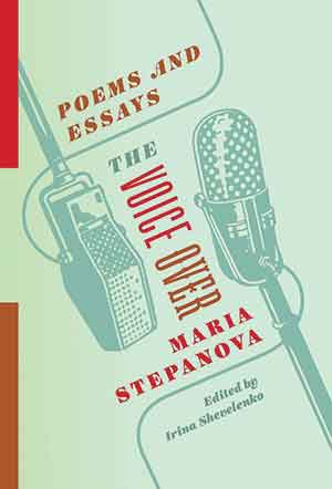 The cover to The Voice Over: Poems and Essays by Maria Stepanova
