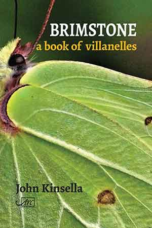 The cover to Brimstone: A Book of Villanelles by John Kinsella