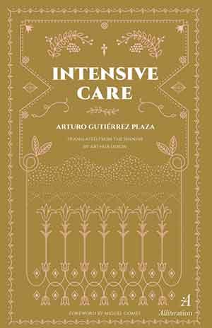 The cover to Intensive Care by Arturo Gutiérrez Plaza
